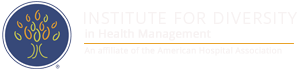 Institute for Diversity in Health Management